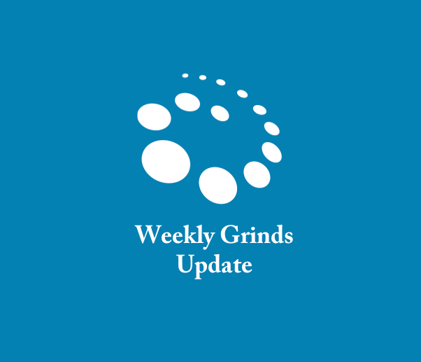 Weekly grinds update